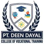 Pt. Deen Dayal - College of Vocational Training